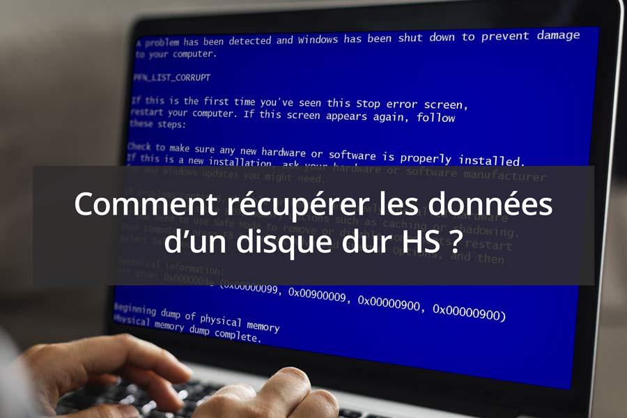 Récupérer les données d'un disque dur Hs